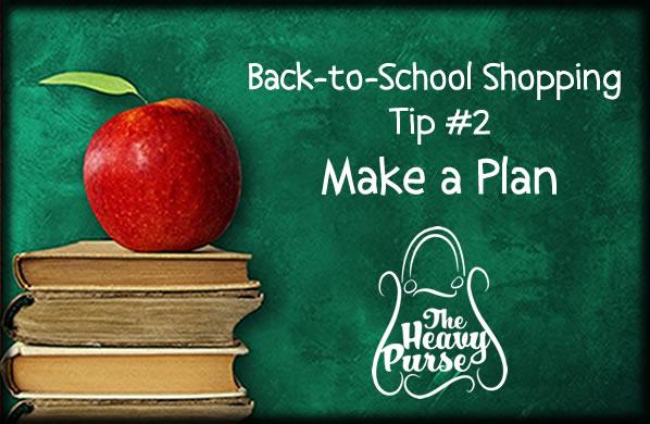 Back to School Shopping Tip #2: Make a Plan