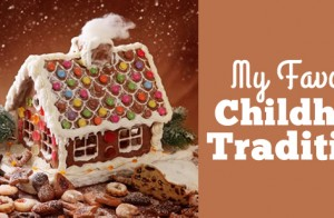 My Favorite Childhood Christmas Traditions