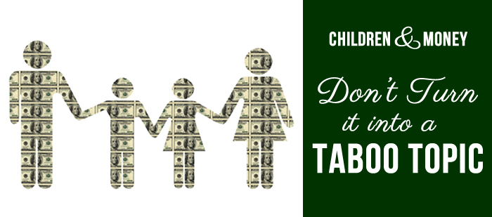 Children and Money: Don't Turn It into a Taboo Topic, P2