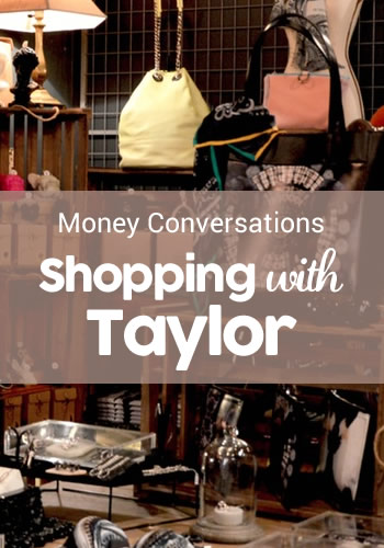 Money Conversations: Shopping with Taylor | www.TheHeavyPurse.com