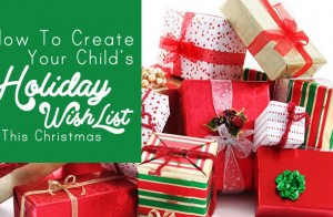 How to Create Your Child's Holiday Gift List