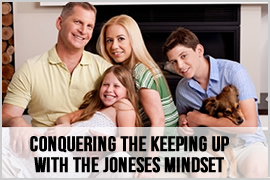 Conquering the Keeping Up with the Joneses Mindset