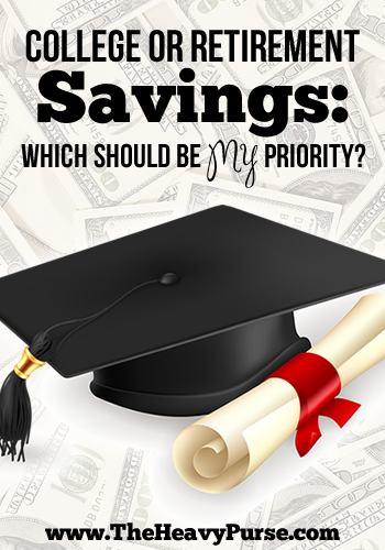 College or Retirement Savings: Which Should Be My Priority?   www.TheHeavyPurse.com