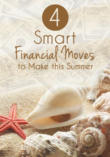 4 Smart Financial Moves to Make this Summer | www.TheHeavyPurse.com