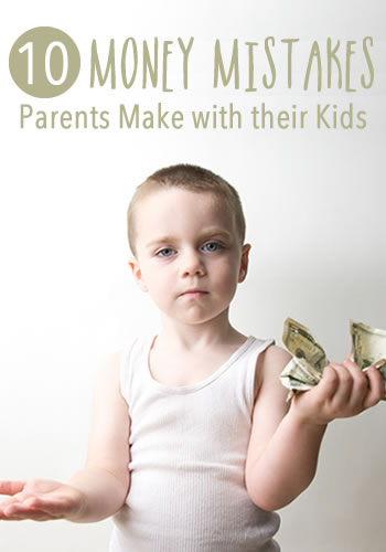 10 Money Mistakes Parents Make with Their Kids | www.TheHeavyPurse.com