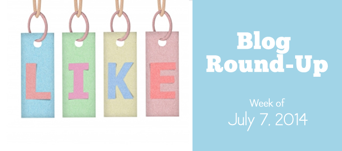 blog round-up: week of July 7, 2014
