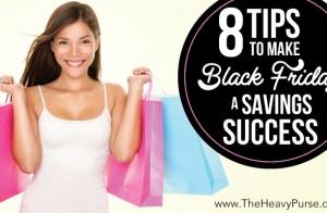 8 Tips to Make Black Friday a Savings Success