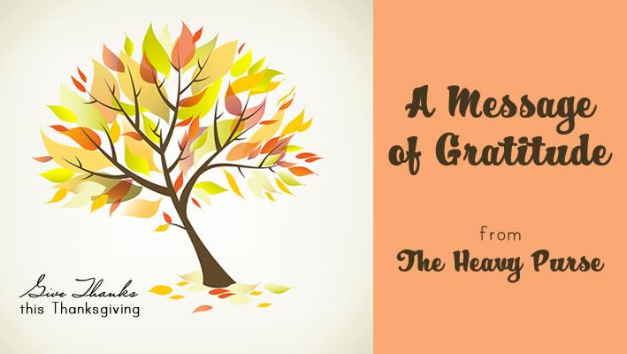 A Message of Gratitude | www.TheHeavyPurse.com
