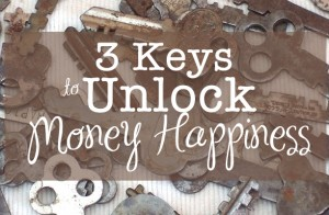 Unlock Your Money Happiness in 3 Steps