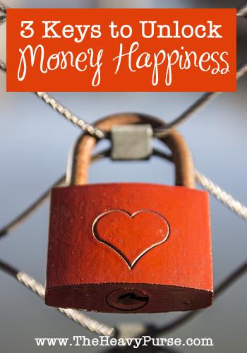 3 Keys to Unlock Money Happiness | www.TheHeavyPurse.com #money #happiness #motivation