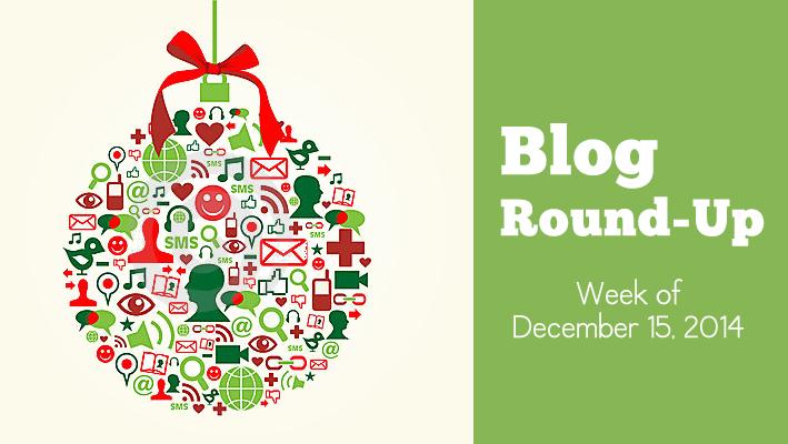 Blog Round-Up: Week of December 15, 2014