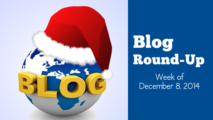 Blog Roundup: Week of December 8, 2014