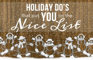 5 Holiday's Do's that Put You on the Nice List