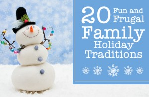 20 Fun and Frugal Holiday Traditions