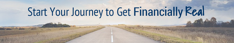 Start Your Journey to Get Financially Real