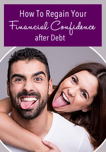 How To Regain Your Financial Confidence after Debt | www.TheHeavyPurse.com