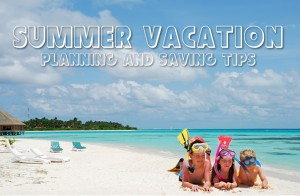 Summer Vacation Planning and Saving Tips #Infographic