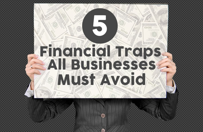 5 Business Traps All Businesses Must Avoid   www.TheHeavyPurse.com