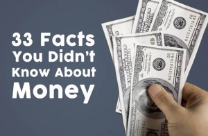33 Facts You Didn't Know about Money