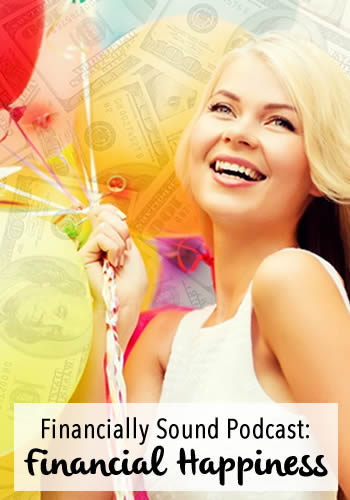 The Financially Sound Podcast: Financial Happiness | www.TheHeavyPurse.com