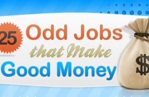25 Odd Jobs that Make Good Money #Infographic