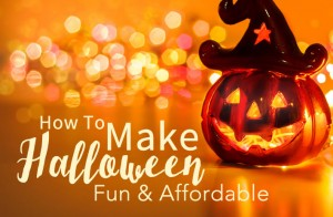 How To Make Halloween Fun and Affordable