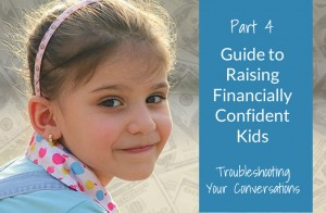 Part 4: Guide to Financially Confident Kids