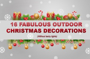 16 Fabulous Christmas Outdoor Decorations